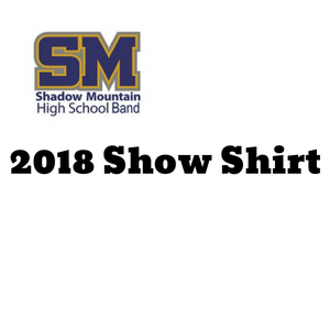 SMHS Band - 2018 Show Shirt